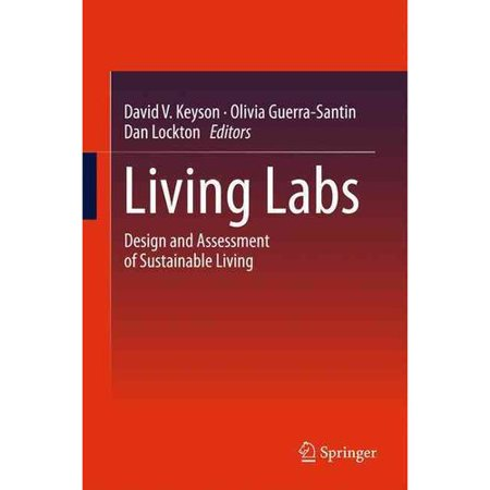 Living Labs: Design and Assessment of Sustainable Living