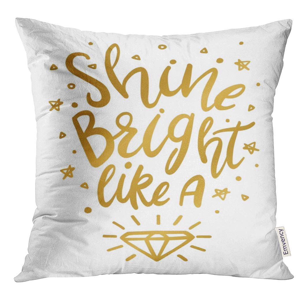 USART Brush Shine Bright Like Diamond Wall in Gold Calligraphy Pillow Case 16x16 Inches Pillowcase