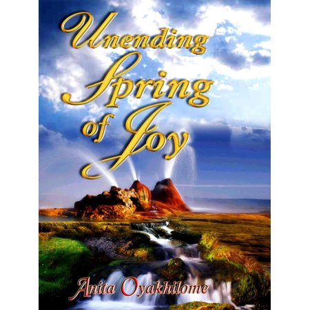 Unending Spring of Joy - eBook