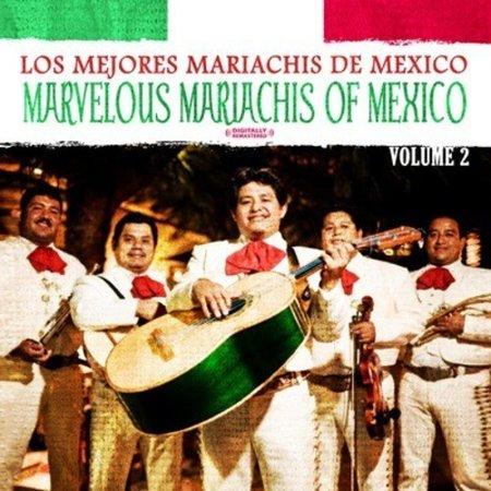 Los Mejores Mariachis De Mexico - Los Mejores Mariachis De Mexico: Vol. 2-Marvelous Mariachis of Mexico [CD] (Mejores Bromas De Halloween)