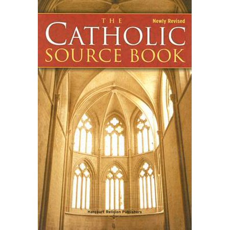 The Catholic Source Book (Name The Two Original Sources For Catholic Teaching)