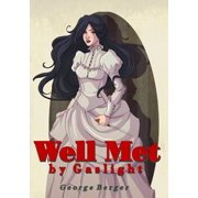 Well Met by Gaslight - eBook