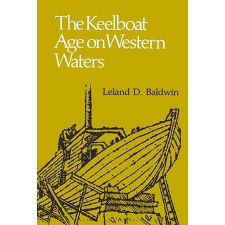 The Keelboat Age on Western (Nickel Keelboat)