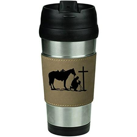 Horse Travel Mugs - Leather & Stainless Steel Insulated 16oz Travel Mug Cowboy Praying Cross Horse