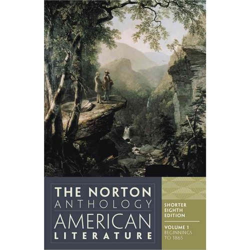 The Norton Anthology of American Literature: Beginnings to 1865