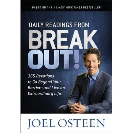 Daily Readings from Break Out! : 365 Devotions to Go Beyond Your Barriers and Live an Extraordinary