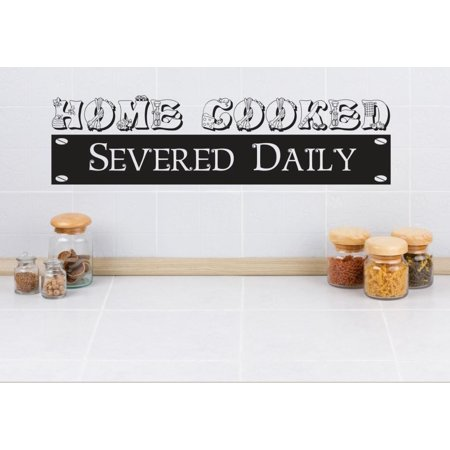 Do It Yourself Wall Decal Sticker Home Cooked Served Daily Image Quote Mural 12x30