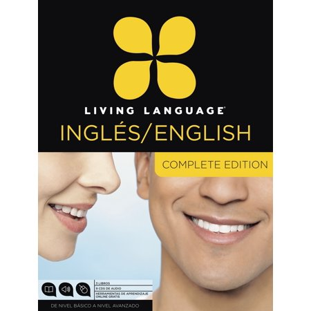 Living Language English for Spanish Speakers, Complete Edition (ESL/ELL) : Beginner through advanced course, including 3 coursebooks, 9 audio CDs, and free online