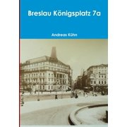 Breslau Konigsplatz 7a