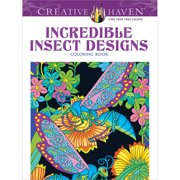 Dover Publications Creative Haven Incredible Insect Designs