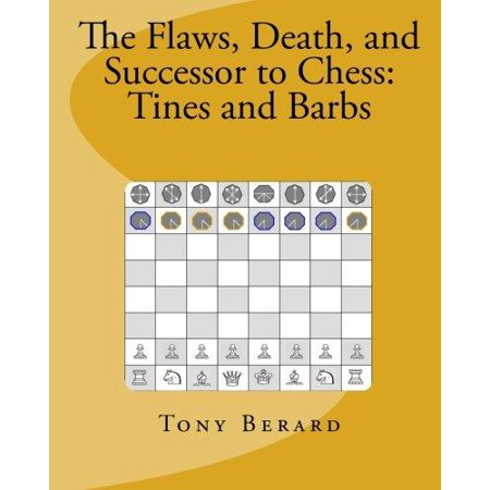 The Flaws  Death  And Successor To Chess  Tines And Barbs