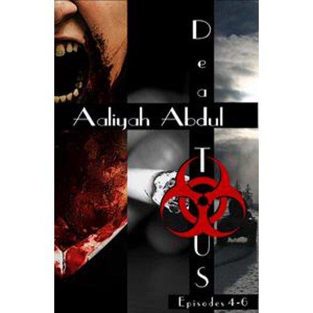 Dead To US: Omnibus II ( Episodes 4-6 ) - eBook