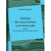 Histoire de l'association commerciale - eBook