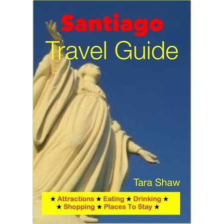 Santiago, Chile Travel Guide - Attractions, Eating, Drinking, Shopping & Places To Stay - (Best Places To Live In Santiago Chile)