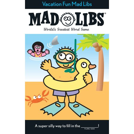 Vacation Fun Mad Libs - Mad Libs Halloween
