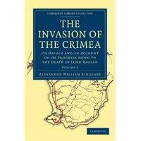 The Invasion of the Crimea - Volume 3