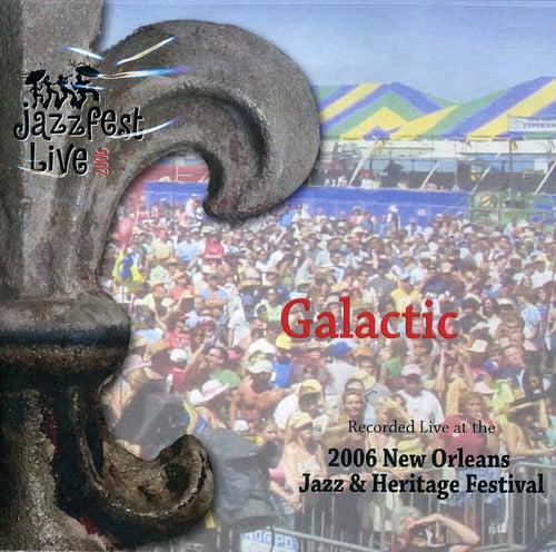 Galactic - 4/29/06 Jazz Fest [CD]