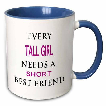 3dRose EVERY TALL GIRL NEEDS A SHORT BEST FRIEND - Two Tone Blue Mug, 15-ounce