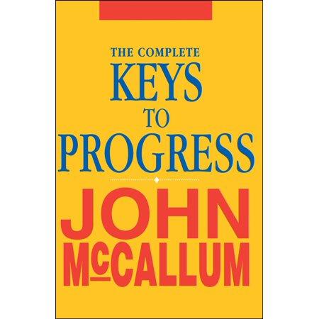 The Complete Keys to Progress - eBook (Keys To Progress)