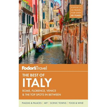 Fodor's the best of italy : rome, florence, venice & the top spots in between: (Best Slots On The Strip)