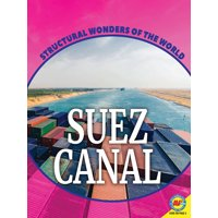 Structural Wonders of the World: Suez Canal (Paperback)