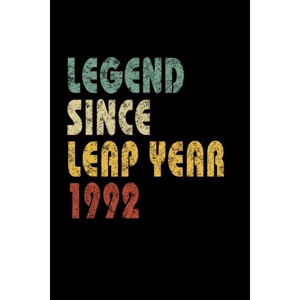 Legend Since Leap Year 1992 : Retro Birthday Gift Notebook