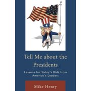 Tell Me about the Presidents - eBook