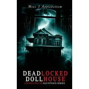 Deadlocked Dollhouse