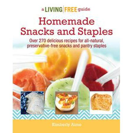 Homemade Snacks and Staples - eBook (Homemade Halloween Snacks)