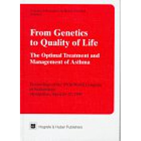 Asthma Treatment (From Genetics to Quality of Life : The Optimal Treatment and Management of Asthma: Proceedings of the X Vth World Congress of Asthmology - Montpellier,)