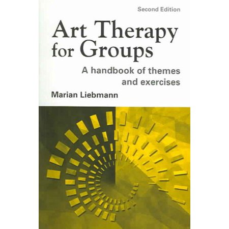 Art Therapy for Groups : A Handbook of Themes and Exercises