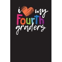 I Love My Fourth Graders: Lesson Planner - Daily Lesson Planner for Teacher's (Paperback)
