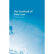 The Yearbook of Polar Law Volume 6, 2014