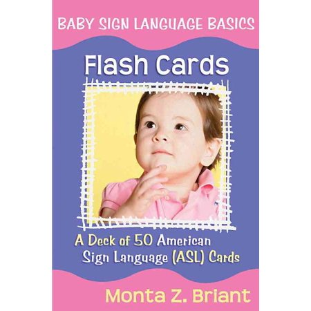Baby Sign Language Flash Cards: A Deck of 50 American Sign Language (Asl) Cards (Other) - Birthday In Sign Language
