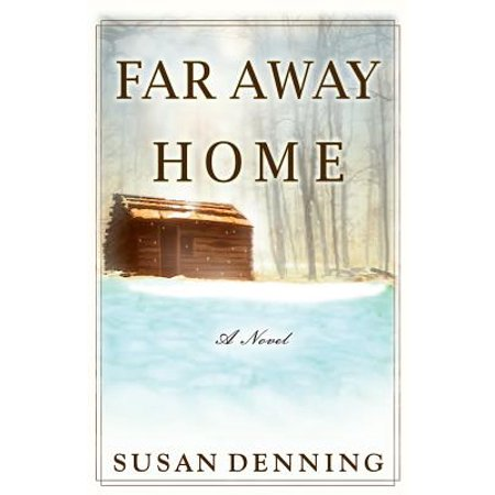 Far Away Home, an Historical Novel of the American West : Aislynn's Story- Book (Best Friend Far Away Poems)