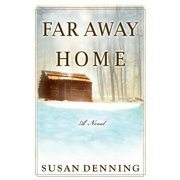 Far Away Home, an Historical Novel of the American West : Aislynn's Story- Book I