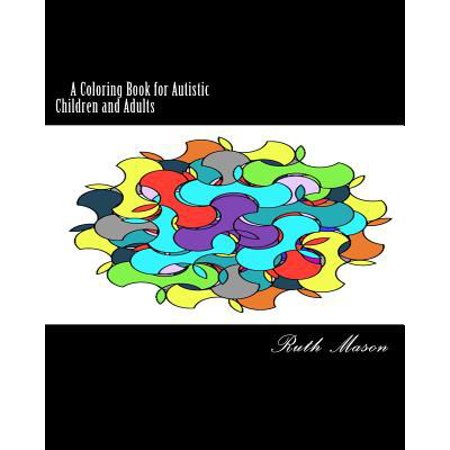 Coloring book for autistic children and adults Coloring book for adults walmart