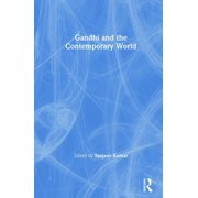 Gandhi and the Contemporary World (Hardcover)