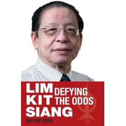 Lim Kit Siang: Defying the Odds - eBook