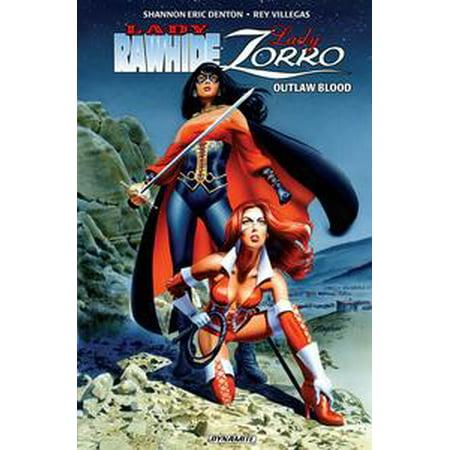 Lady Zorro/Lady Rawhide: Outlaw Blood - - Lady Zoro