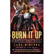 Burn It Up - eBook
