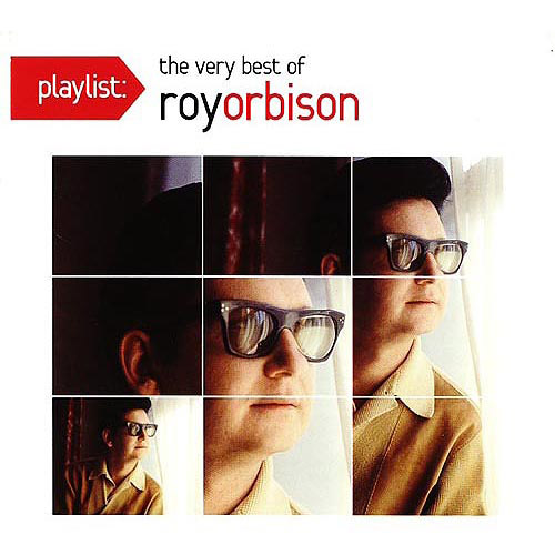 PLAYLIST: THE VERY BEST OF ROY ORBISON [886978203922]