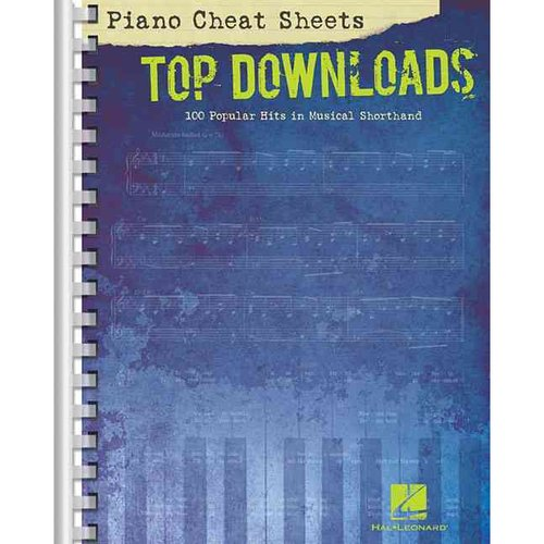 Top Downloads: 100 Popular Hits in Musical Shorthand