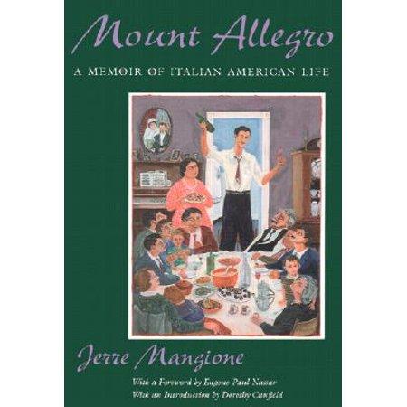 New Original Allegro - Mount Allegro : A Memoir of Italian American Life