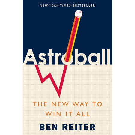 Ben Reiter Astroball : The New Way to Win It All