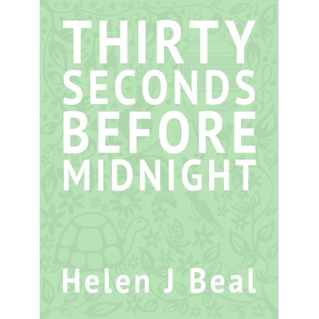 Thirty Seconds Before Midnight - eBook