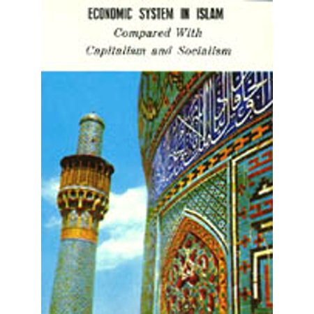 Economic System In Islam (Compared with Capitalism and Socialism) - (Best Economic System In The World)
