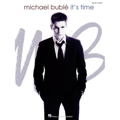 Michael Buble: It's Time