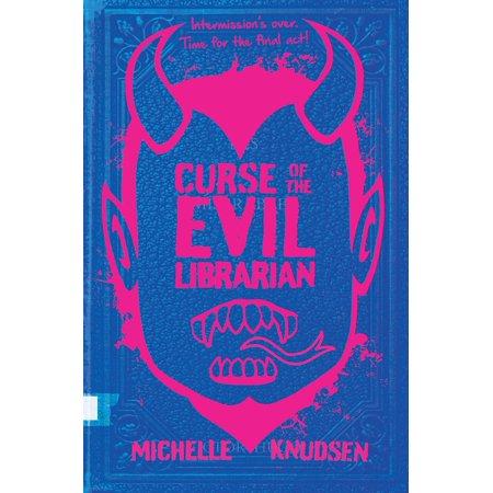 Curse of the Evil Librarian - eBook