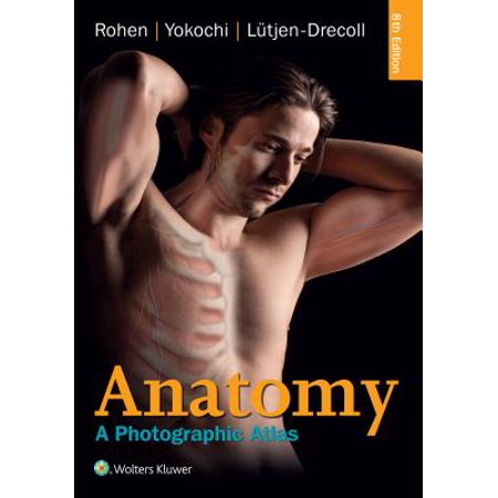 Anatomy : A Photographic Atlas (Netter Atlas Of Human Anatomy 5th Edition)